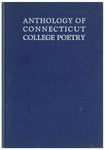 Anthology of Connecticut College Poetry by Connecticut College