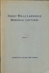 Henry Wells Lawrence Memorial Lectures, Volume 1 by Henry Wells Lawrence and Charles Seymour