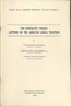 Henry Wells Lawrence Memorial Lectures, Number 2 by Carl Joachim Friedrich, Arthur Meier Schlesinger, and Alpheus Thomas Mason